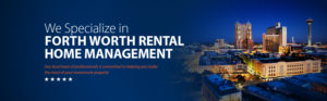 specialized fort worth home management