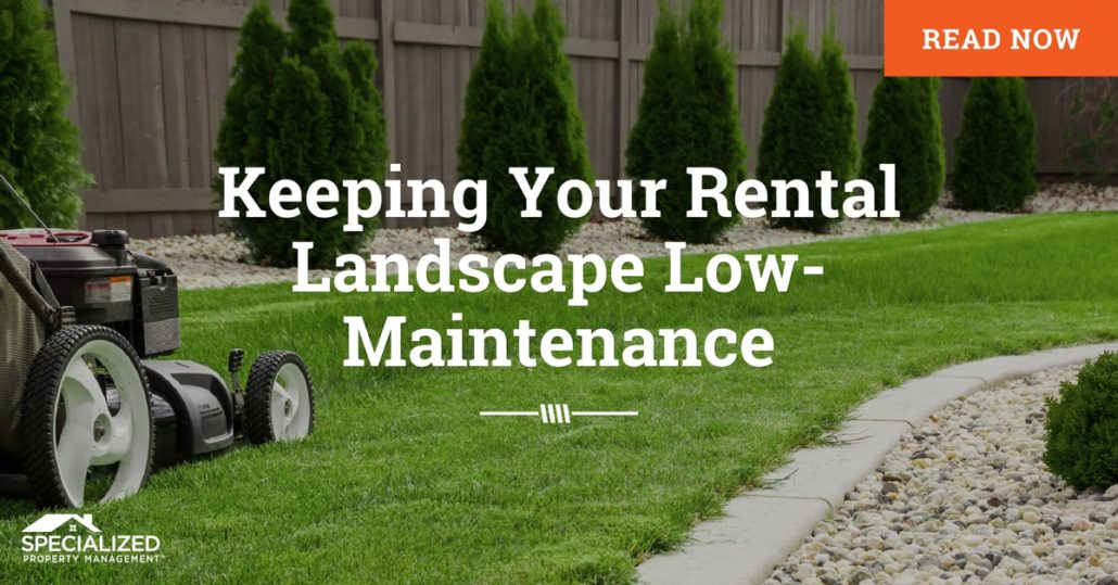 Low-Maintenance Landscaping in Fort Worth Residential Property Management - Landscaping With Fort Worth Residential Property Management